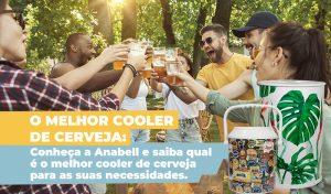 O melhor cooler de cerveja